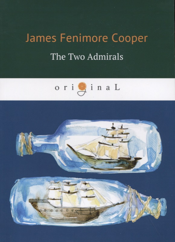 Cooper J. The Two Admirals cooper j the red rover