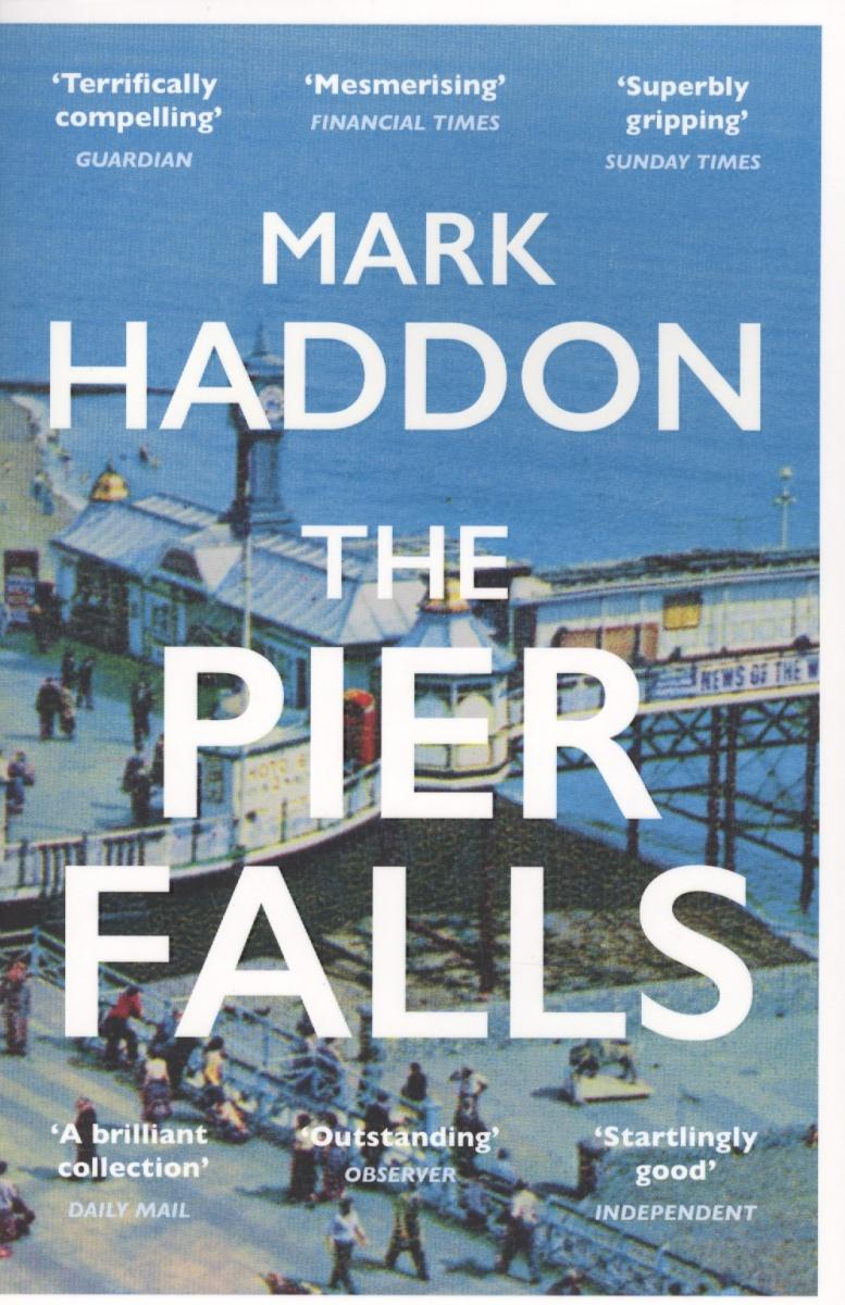 Haddon M. The Pier Falls
