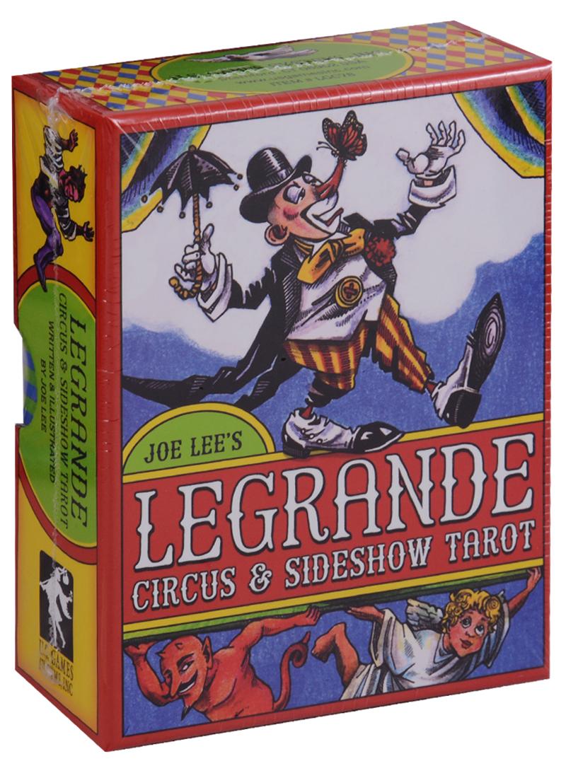 Lee J. LeGrande Circus & Sideshow Tarot / Великий Цирк и Интермедия Таро (карты + инструкция на английском языке) магические послания богинь 44 карты инструкция