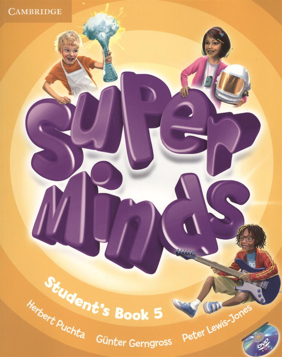 Gerngross G., Puchta H., Lewis-Jone P. Super Minds. Level 5. Student's Book (+DVD) (книга на английском языке) ISBN: 9780521223355 szlachta e super grammar practice book level 1 книга на английском языке