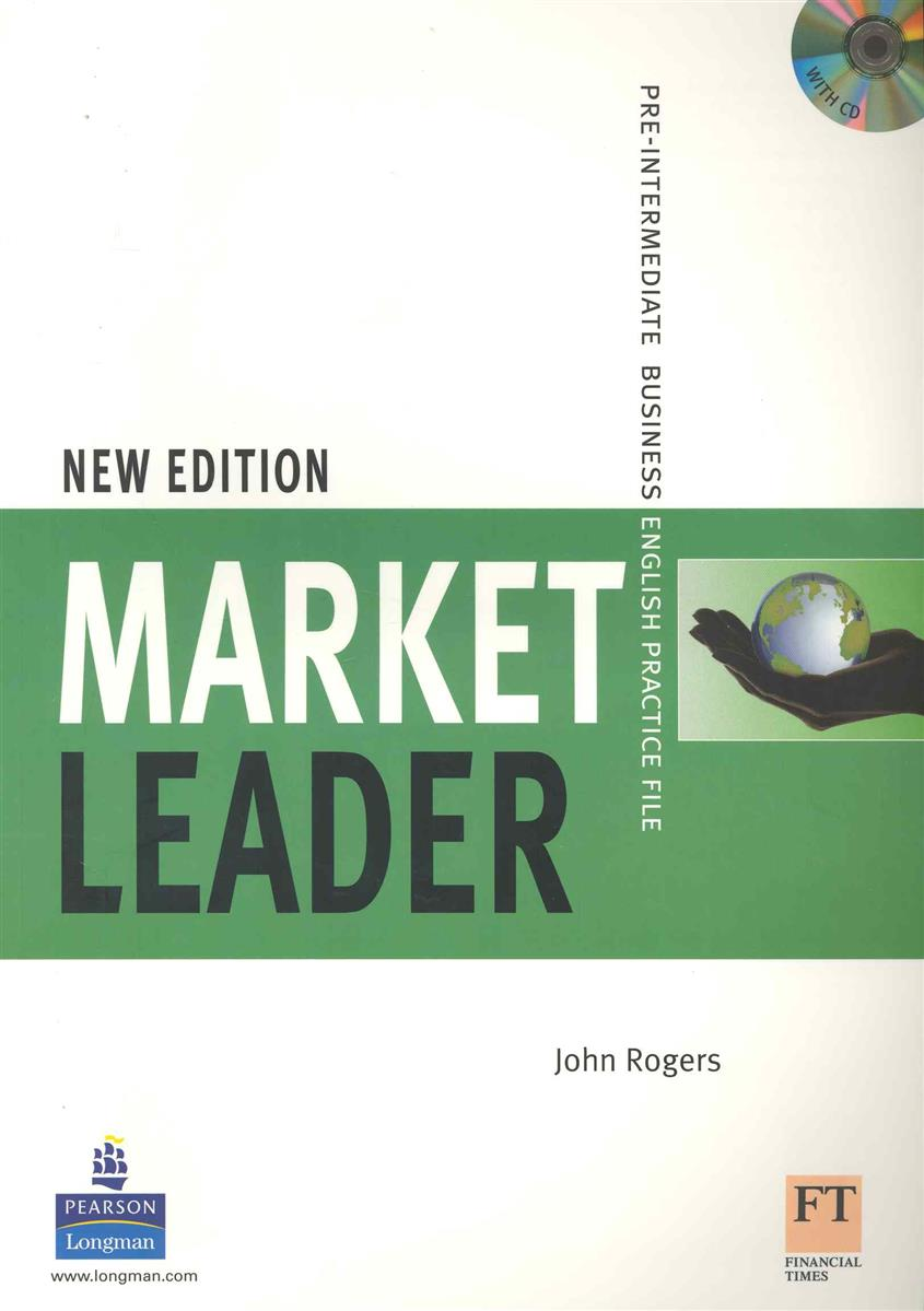 Rogers J. Market Leader New Edition Pre-Intermediate Practice File ISBN: 9781405813419 rogers john market leader 3ed upper interm practice file cd
