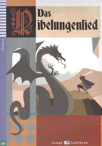 все цены на  Anonym Das Nibelungenlied. Niveau 2 (+СD)  Das Nibelungenlied. Niveau 2  в интернете