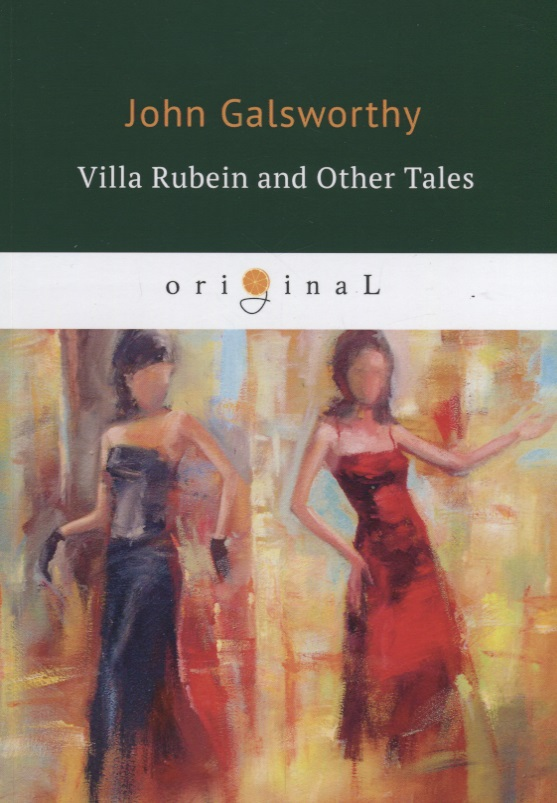 Galsworthy J. Villa Rubein and Other Tales ISBN: 9785521068913 dad mom& me:创意美工(5 6岁)