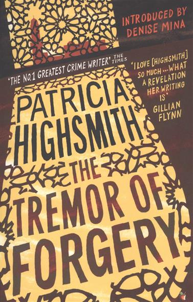 Highsmith P. The Tremor of Forgery highsmith p found in the street