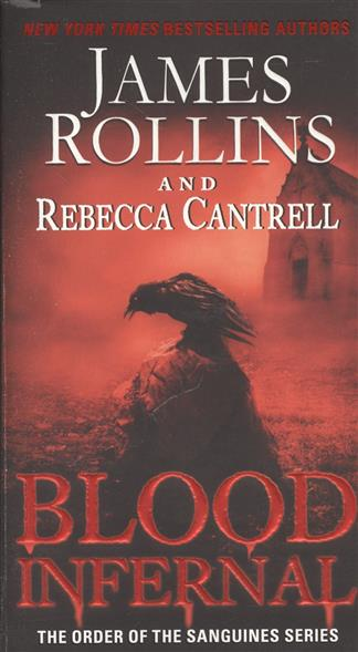 Rollins J., Cantrell R. Blood Infernal rollins j blackwood g war hawk a tucker wayne novel