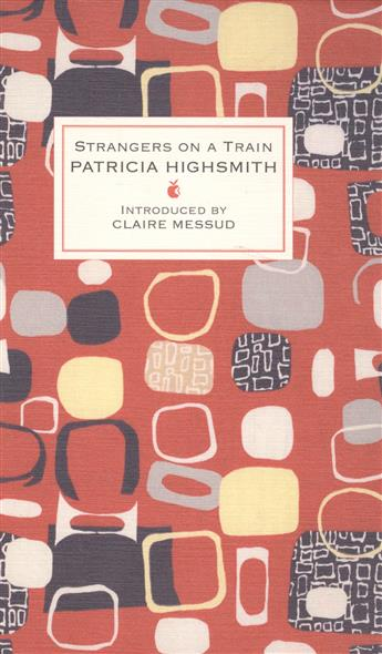 Highsmith P. Strangers on a Train highsmith p found in the street