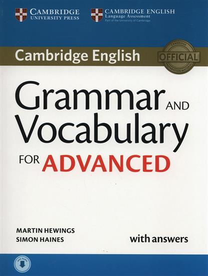Hewings M., Haines S. Cambridge English Grammar and Vocabulary for Advanced with answers it s grammar time 2 student s key ключи