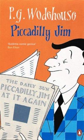 Wodehouse P. Piccadilly Jim wodehouse p g blandings castle