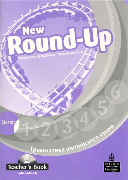Evans V., Dooley J. Round-Up New English Грамматика англ. яз. Starter TBk evans v new round up 2 teacher's book грамматика английского языка russian edition with audio cd 3 edition