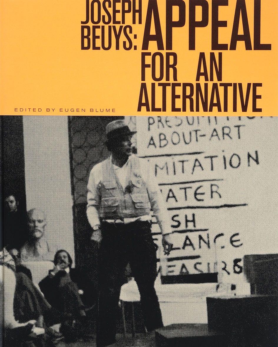 Blume E. Joseph Beuys: Appeal for an Alternative (книга на английском и немецком языках) сушилка для овощей и фруктов vitek vt 5051 bk чёрный