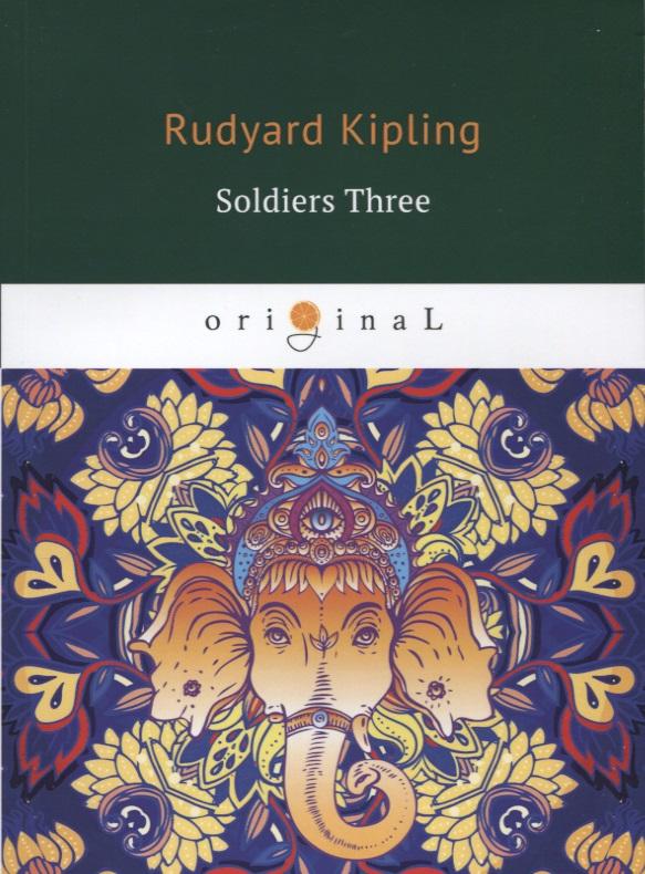 все цены на Kipling R. Soldiers Three