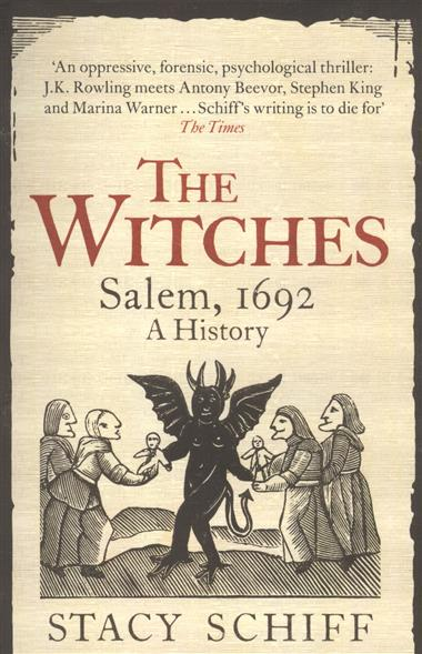 The Witches. Salem, 1692. A History