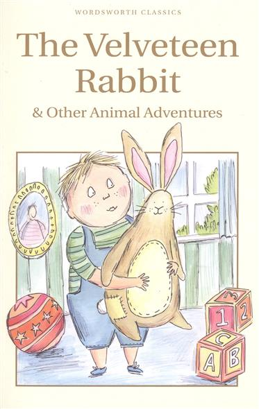 Trayler-Barbook N. (ed.) The Velveteen Rabbit & Other Animal Adventures lotte kinder happy hippo