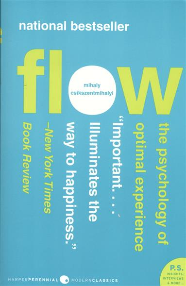 Csikszentmihalyi M. Flow: The Psychology of Optimal Experience basic psychology 4e sg