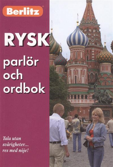 Rusk parlor och ordbok / Русский разговорник для говорящих на шведском языке