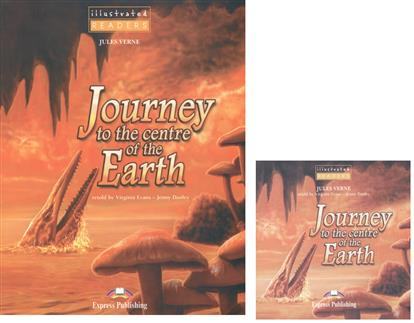 Verne J. Journey to the Centre of the Earth. Level 1 (+CD) verne j from the earth to the moon and round the moon isbn 9785521057641