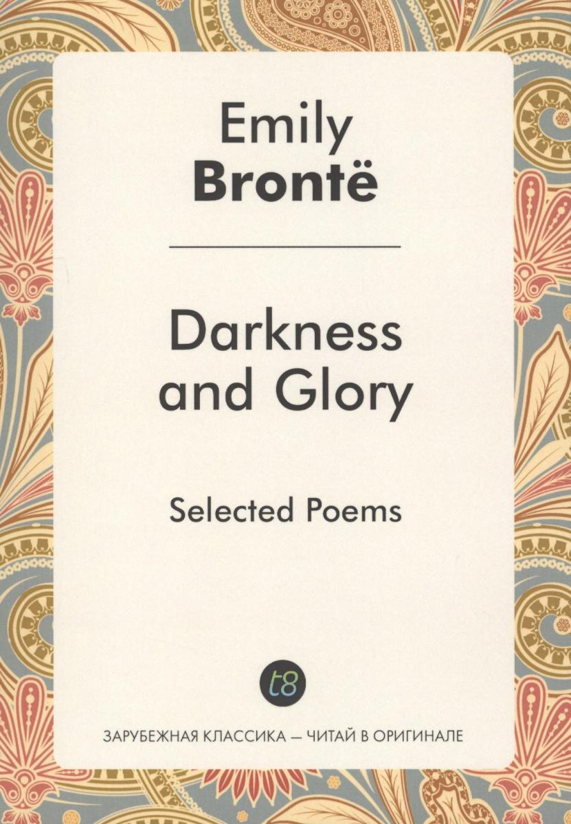 Bronte E. Darkness and Glory beautiful darkness