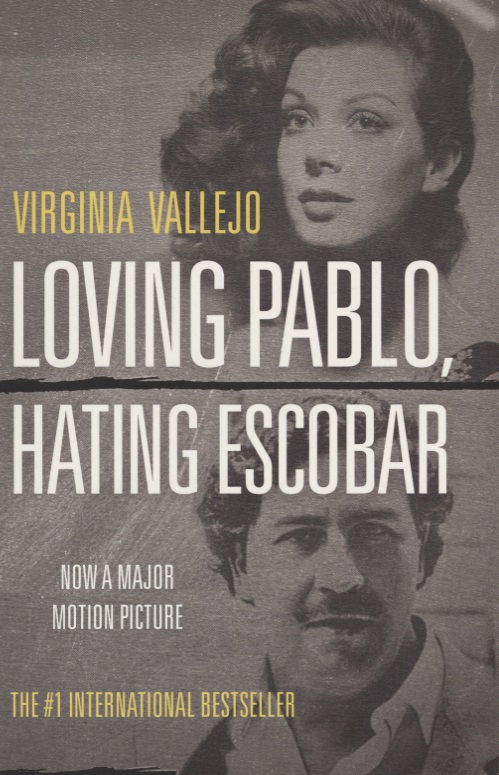 Vallejo V. Loving Pablo, Hating Escobar pablo escobar my father