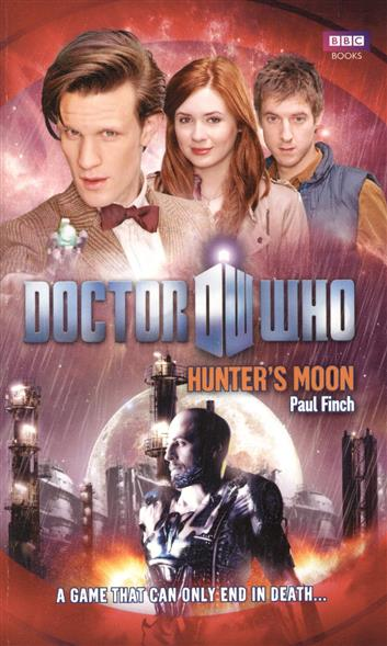 Finch P. Doctor Who: Hunter's Moon