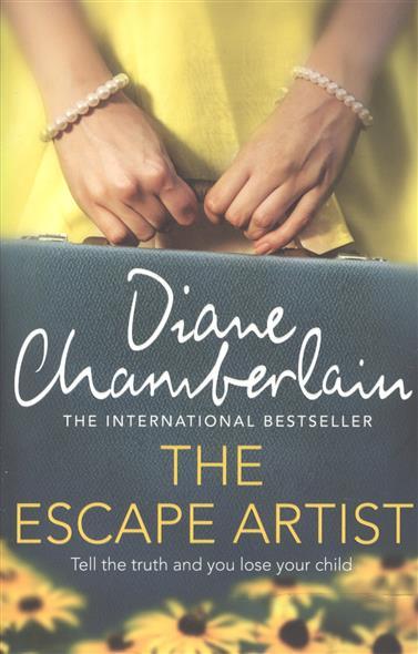 Chamberlain D. The Escape Artist chamberlain d the silent sister isbn 9781447211303