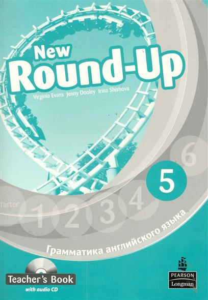Evans V., Dooley J. Round-Up New English Грамматика англ. яз. 5 TBk cambridge young learners english flyers 5 answer booklet