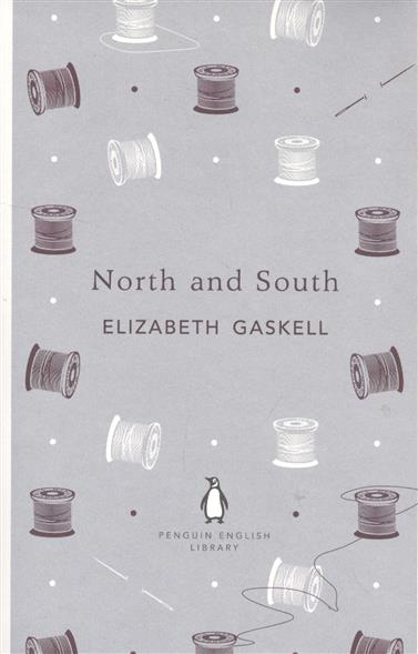 Gaskell E. North and South north and south