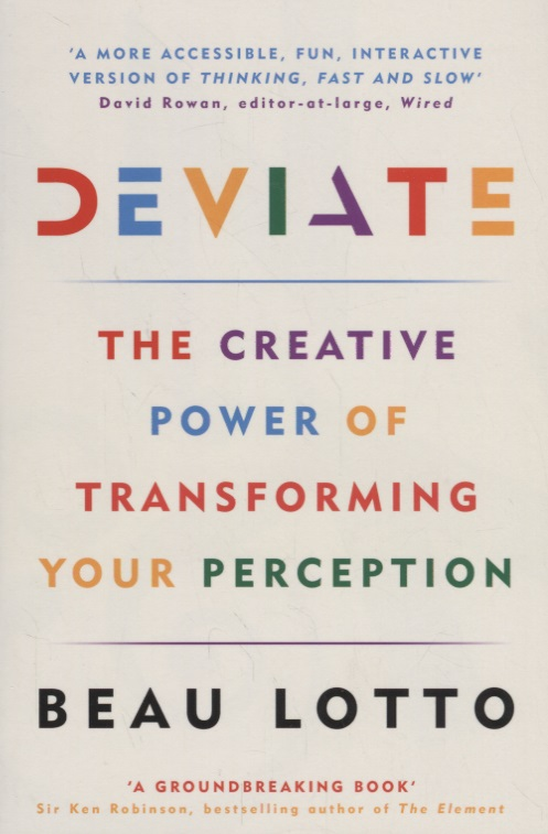 Lotto B. Deviate: The Creative Power of Transforming Your Perception foundations of cyclopean perception