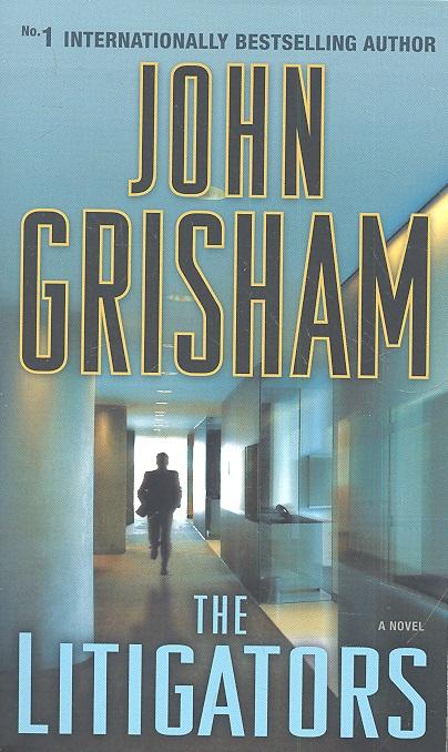 Grisham J. The Litigators grisham j calico joe