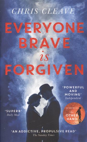 Cleave C. Everyone Brave Is Forgiven ISBN: 9781473626867 матрас dreamline springless soft slim 90х195 см