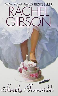 Gibson R. Simply Irresistible irresistible