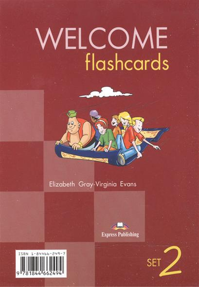 Gray E., Evans V. Welcome. Set 2. Flashcards. Раздаточный материал gray e evans v welcome 3 picture flashcards