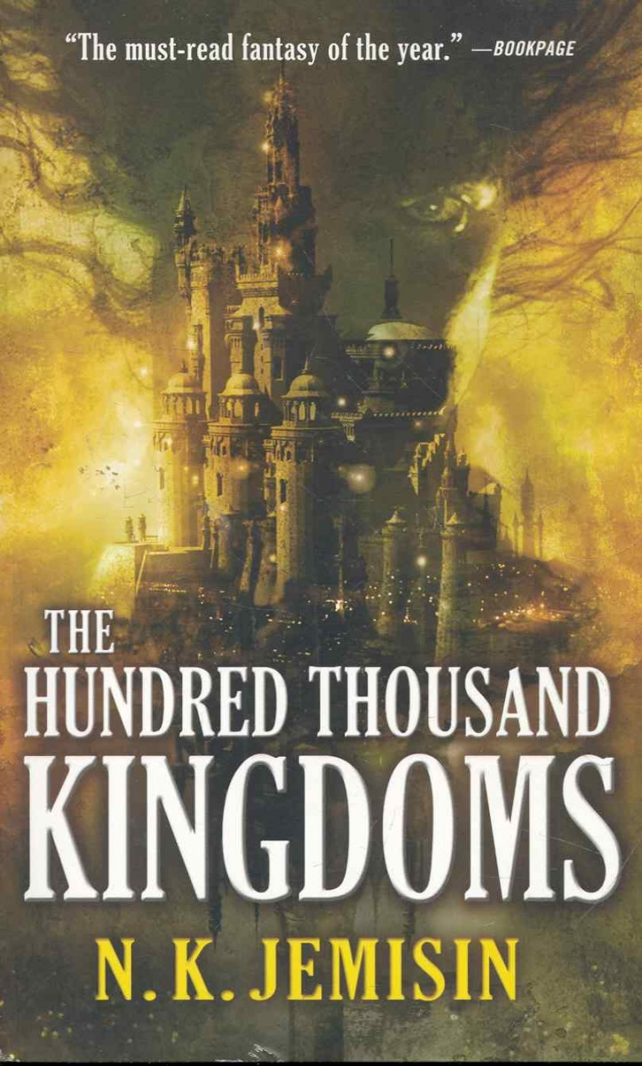 Jemisin N. The Hundred Thousand Kingdoms falling kingdoms rebel spring