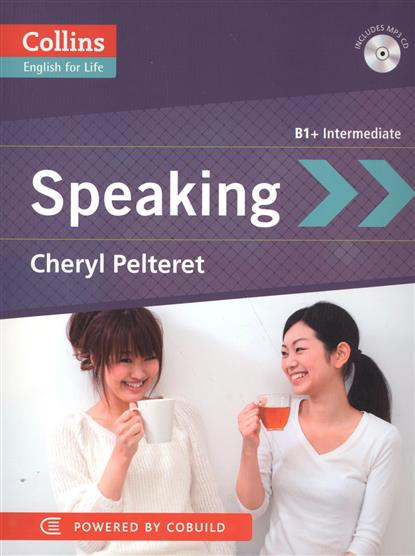 Pelteret Ch. Speaking B1+ Intermediate (+CD) powell m in company intermediate 2nd edition students book with cd rom cef liver b1 b2