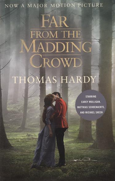 Hardy T. Far from the Madding Crowd садовая химия is far from
