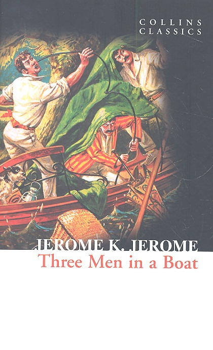 Jerome K.  Three Men in a Boat