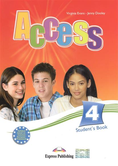 Dooley J., Evans V. Access 4. Student's Book dooley j evans v fairyland 2 activity book рабочая тетрадь