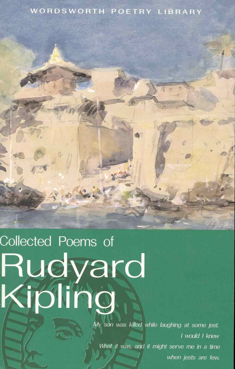 Kipling R. The Cоllected Poems of Rudyard Kiplihg rudyard kipling kim isbn 978 5 521 06023 8