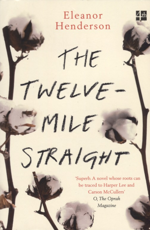 Henderson E. The Twelve-Mile Straight twelve gems