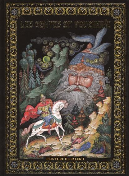 Les Contes di Pouchkine. Peinture de Palekh