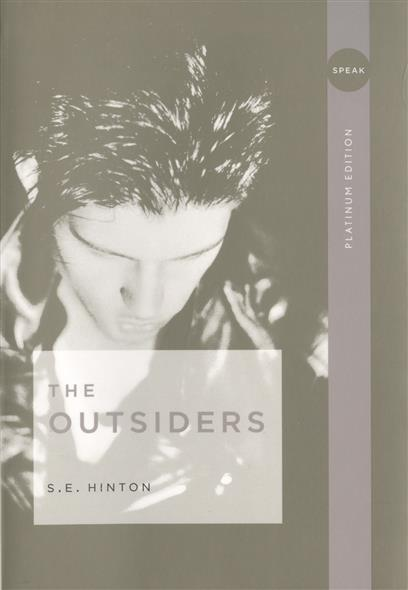 Hinton S. The Outsiders