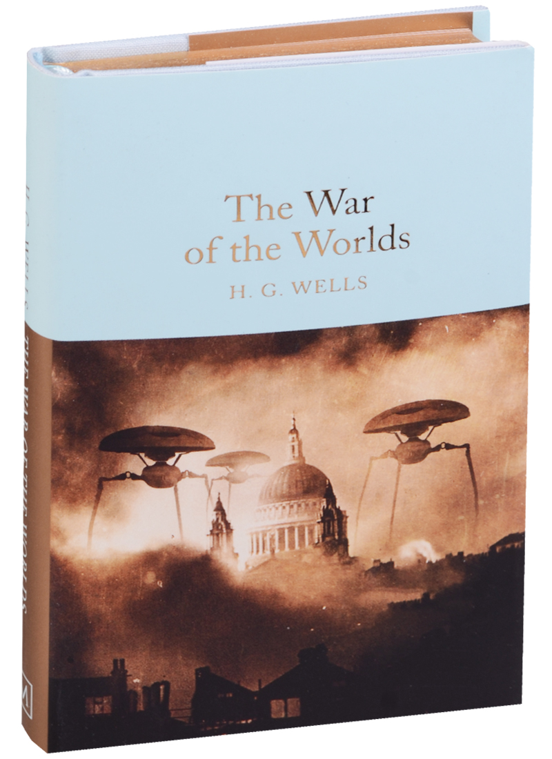 Wells H.G. The War of the Worlds г д уэллс the war of the worlds война миров isbn 978 5 521 05394 0