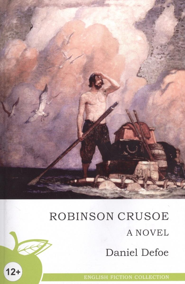 Дефо Д. Robinson Crusoe / Робинзон Крузо все цены