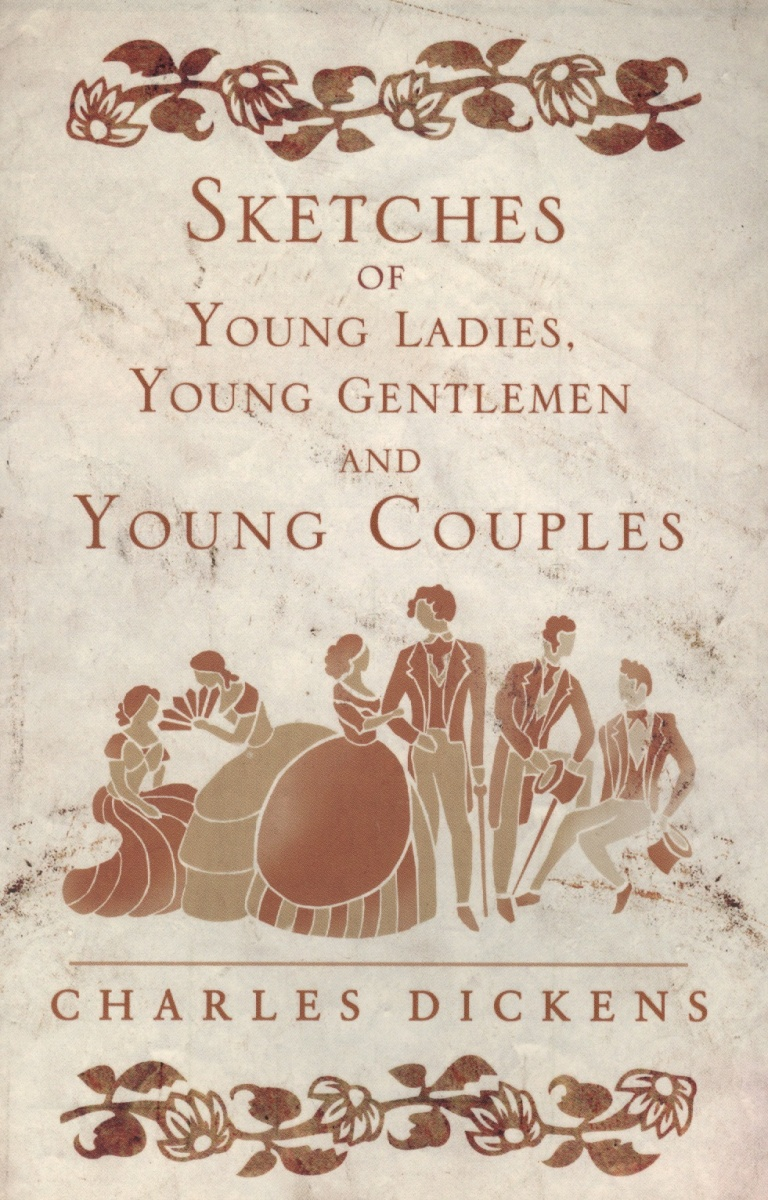 Dickens C. Sketches of Young Ladies, Young Gentlemen and Young Couples sketches in lavender blue and green