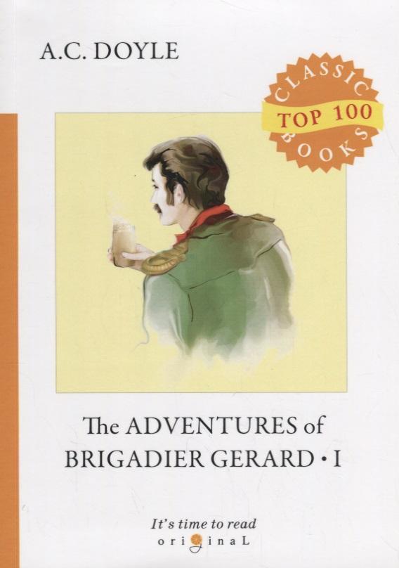 Doyle A. The Adventures of Brigadier Gerard 1 the adventures of gerard