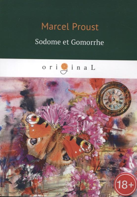 Proust M. Sodome et Gomorrhe sodome et gomorrhe