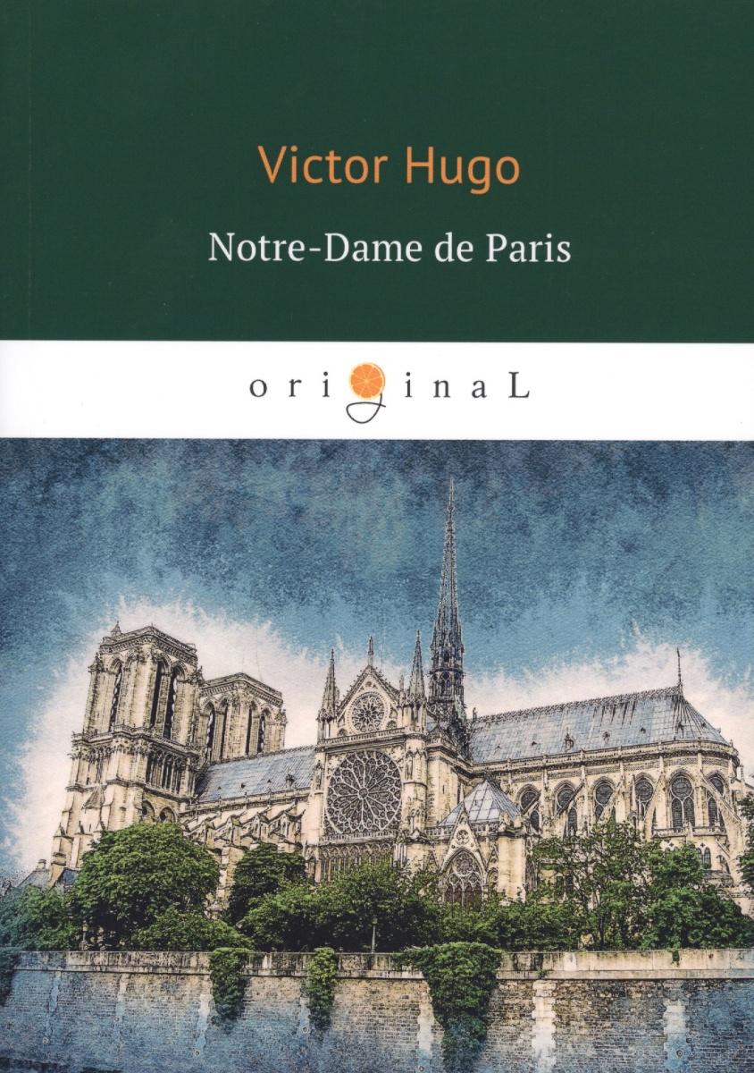 Hugo V. Notre-Dame de Paris hugo v notre dame de paris niveau 4 b2 cd