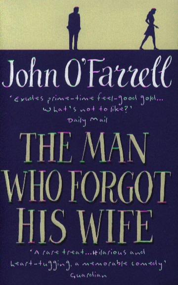 O`Farrell J. The Man Who Forgot His Wife what alice forgot