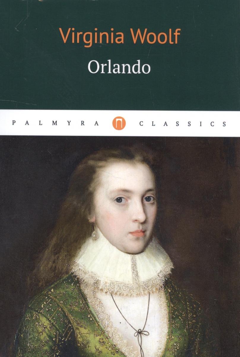Woolf V. Orlando reflections on virginia woolf s orlando