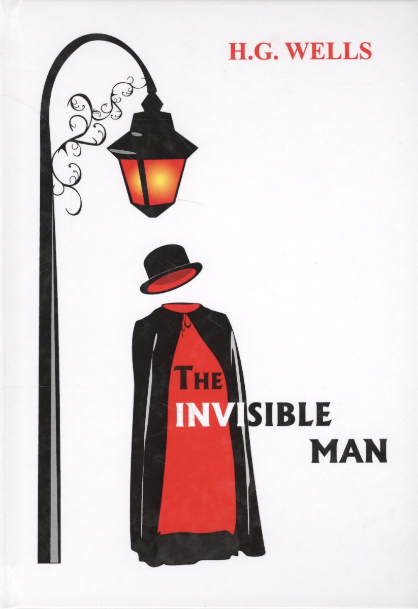 Wells H.G. The Invisible Man. Книга на английском языке mrpre invisible man the cd
