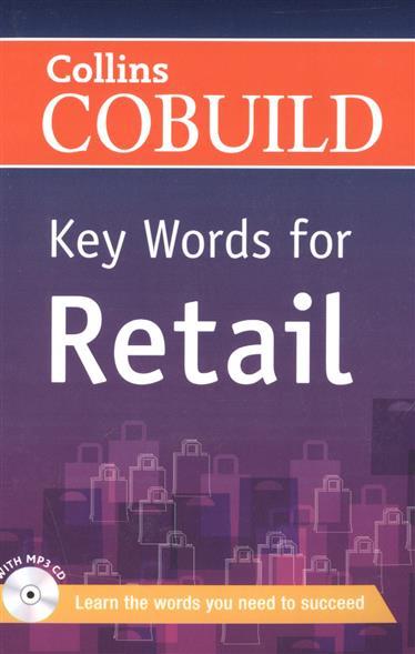 Key Words for Retail (+ MP3 CD) (CEF level: В1+) dickens c david copperfield level 3 книга для чтения cd